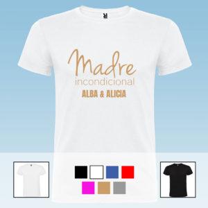 """Camiseta Unisex Personalizada """"Madre incondicional"""""""