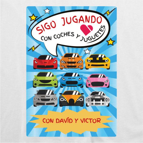 """Diseño camiseta personalizada """"Sigo jugando con coches"""" blanca"""