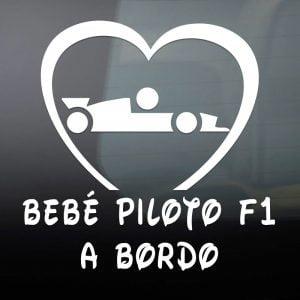 """Pegatina de Vinilo  """"Bebé a bordo – Piloto Formula 1"""""""