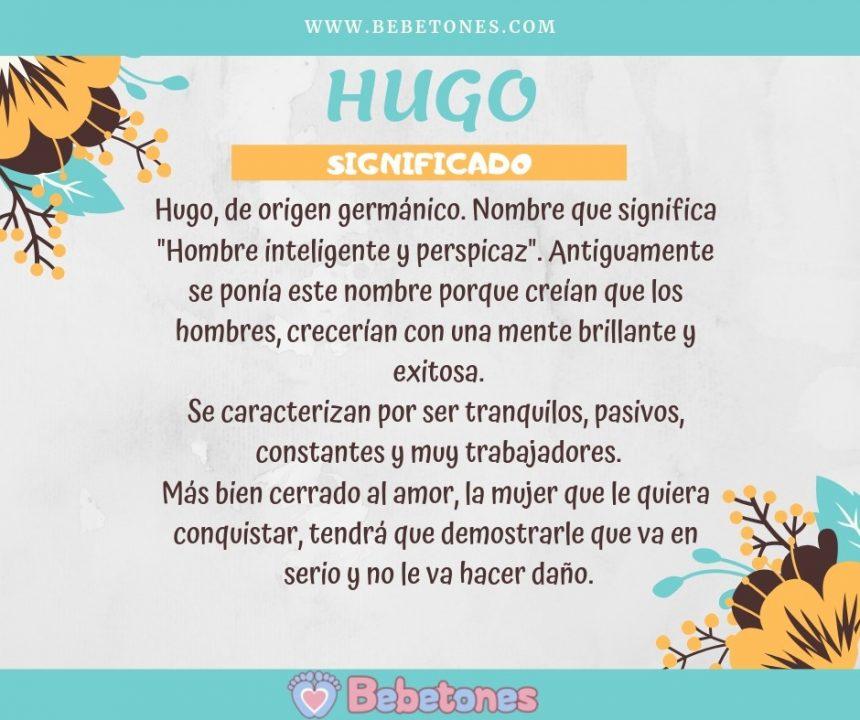 Nombre Hugo Origen y Significado