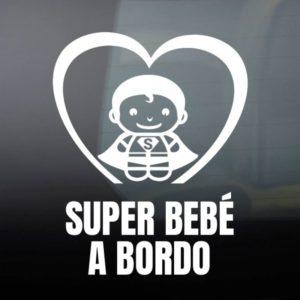 "Pegatina de Vinilo Bebé a Bordo – ""Super Bebé"""