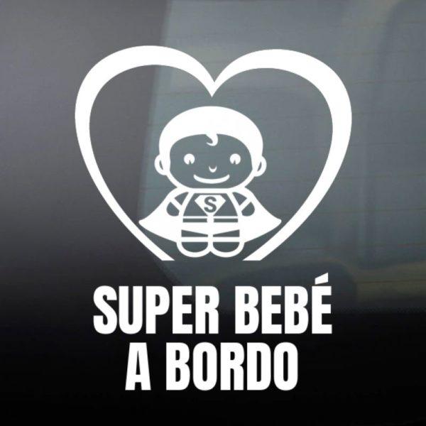 """Pegatina personalizada """"Bebé a bordo - Super Bebé"""""""